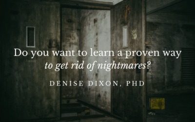 Do you want to learn a proven way to get rid of nightmares?