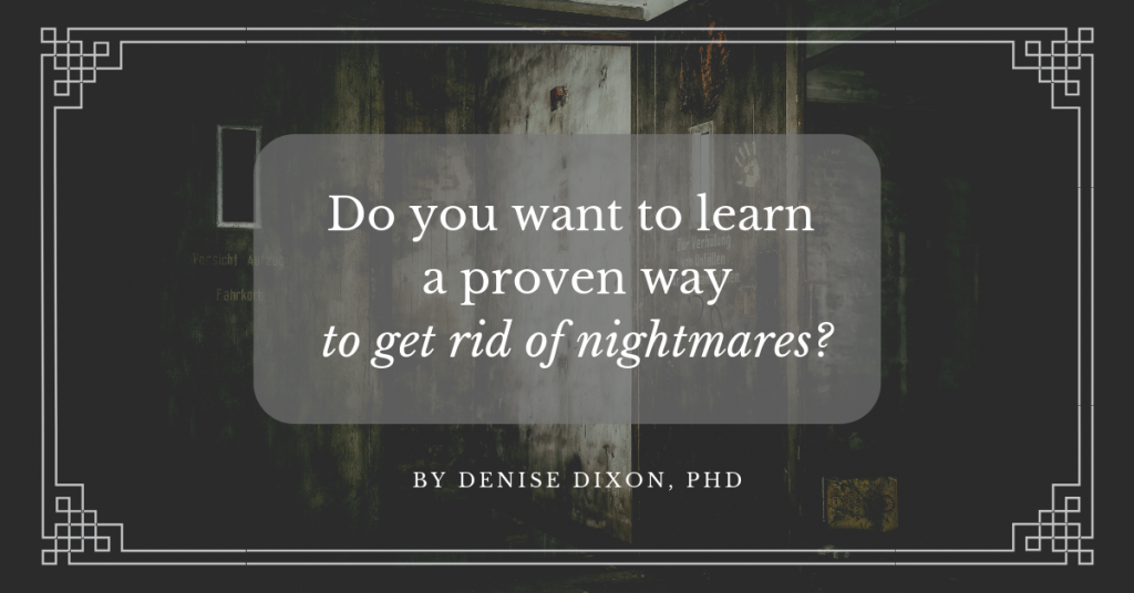 denisedixonphd scientificdreamlife nightmares