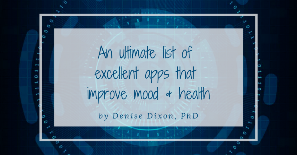 denisedixonphd scientificdreamlife mental health apps