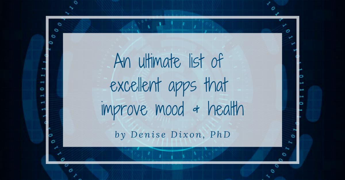 denisedixonphd scientificdreamlife mental health apps