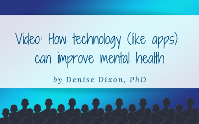 VIDEO: How technology (e.g., mental health apps) can improve mental health