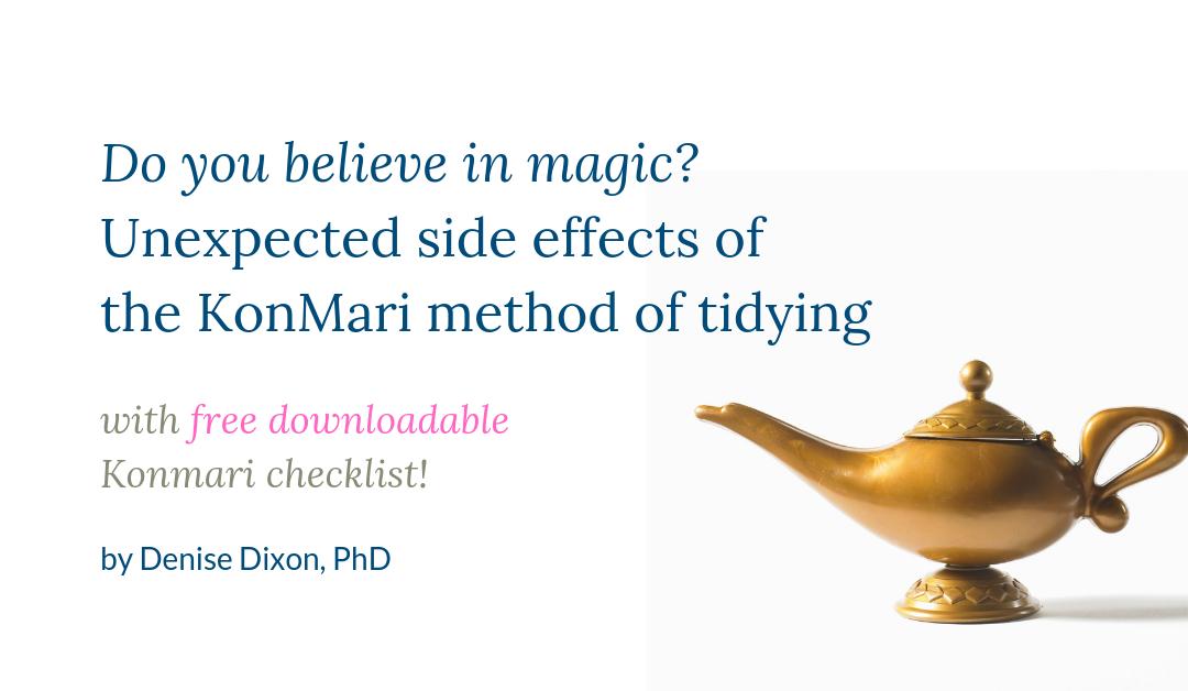 konmari method side effects magic