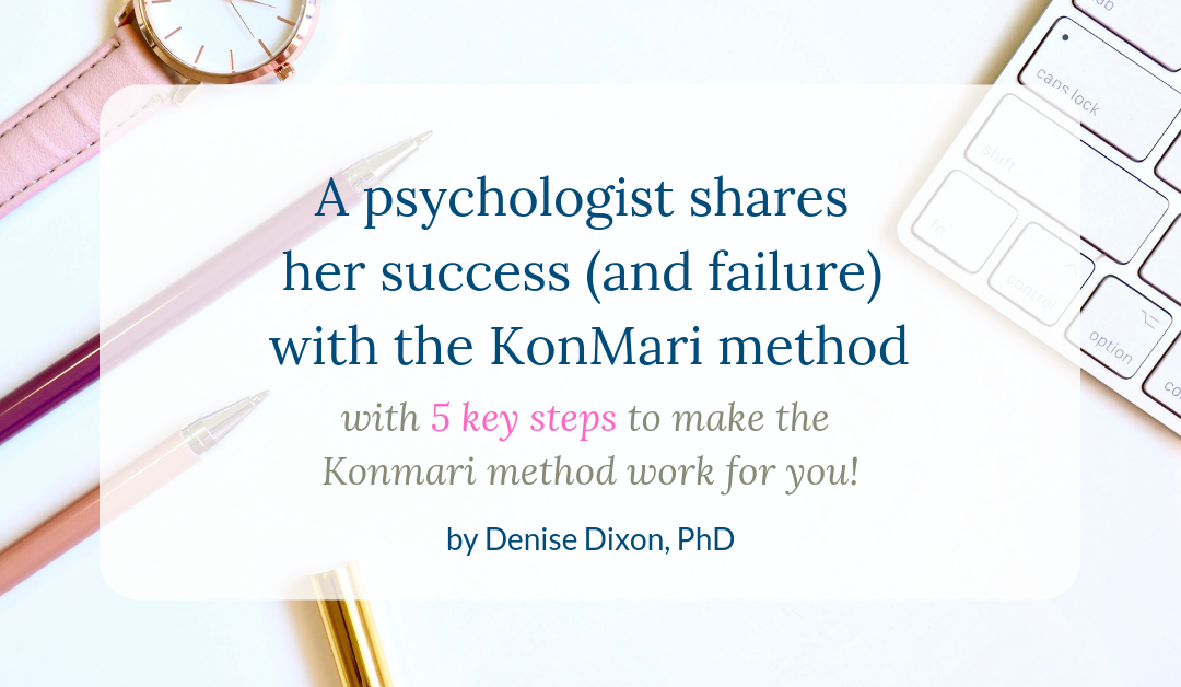 A psychologist shares her success (and failure) with the KonMari method (part 2)