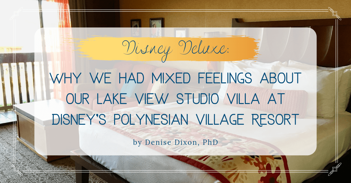 Dvc Pvb Why We Had Mixed Feelings About Our Lake View Studio At Disney S Polynesian Villas Bungalows Suffolkhealthpsy